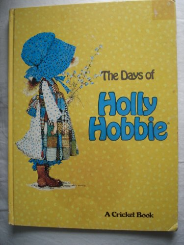 9780448465128: Days Of Holly Hobbie