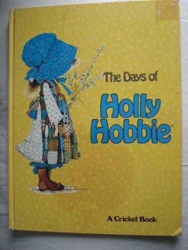 9780448465128: Days Of Holly Hobbie