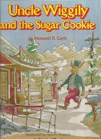 Uncle Wiggily and the Sugar Cookie: Howard R. Garis