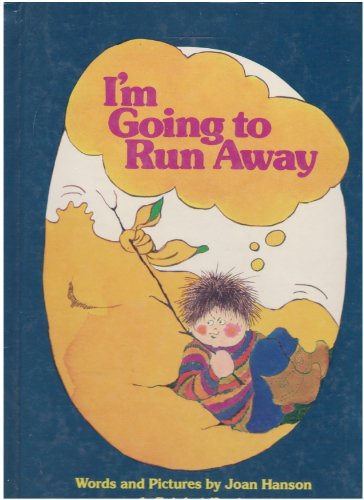 9780448465227: I'm Going to Run Away
