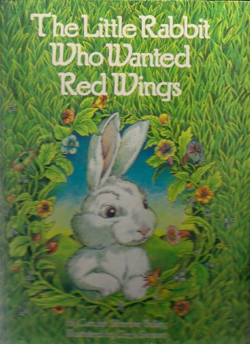 9780448465258: The Little Rabbit Who wanted Red Wings