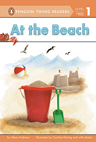 9780448465708: At the Beach (Penguin Young Readers, Level 1)