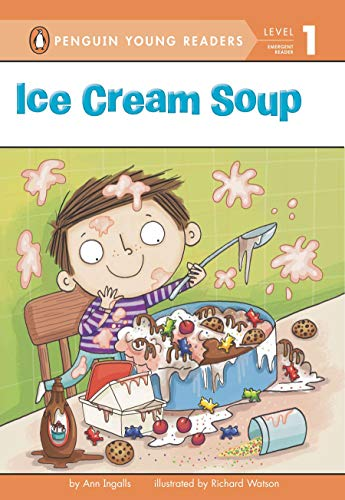 9780448465715: Ice Cream Soup (Penguin Young Readers, Level 1)