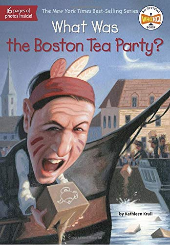 9780448465760: What Was the Boston Tea Party?