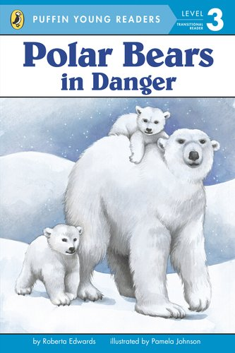 9780448466422: Polar Bears: in Danger (Puffin Young Readers. L3)(Chinese Edition)