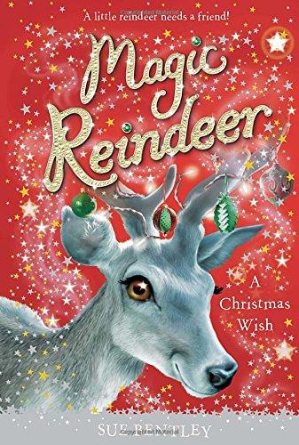 9780448467368: Magic Reindeer: A Christmas Wish