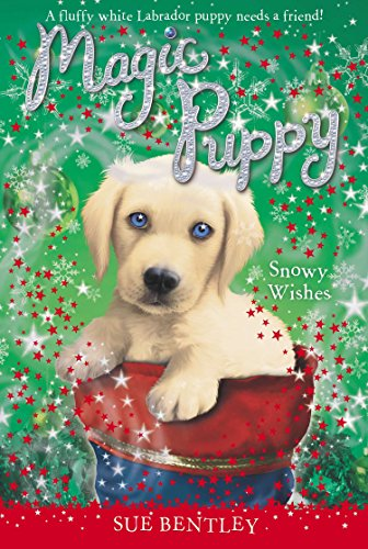 9780448467375: Snowy Wishes (Magic Puppy)