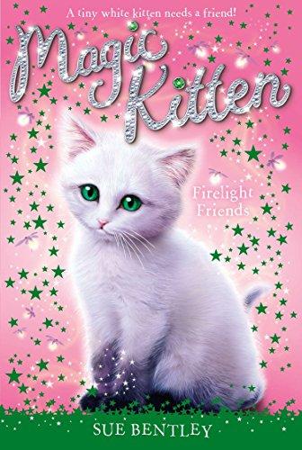 9780448467887: Firelight Friends #10 (Magic Kitten)