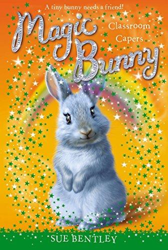 9780448467924: Classroom Capers #4 (Magic Bunny)