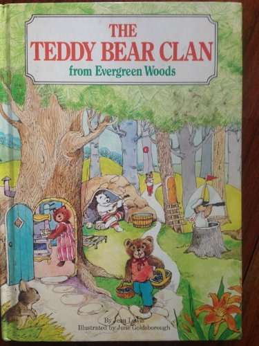 9780448474953: The Teddy Bear clan from Evergreen Woods