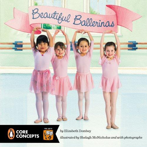 9780448477916: Beautiful Ballerinas (Penguin Core Concepts)