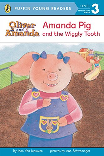 9780448478159: Amanda Pig and the Wiggly Tooth (Puffin Young Readers. L3) ( pig Amanda and loose teeth )(Chinese Edition)