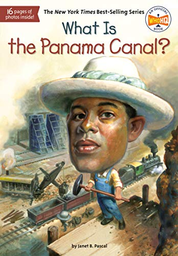 9780448478999: What Is the Panama Canal? (What Was?)