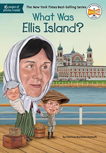 9780448479156: What Was Ellis Island?