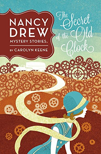 The Secret of the Old Clock #1: Carolyn Keene