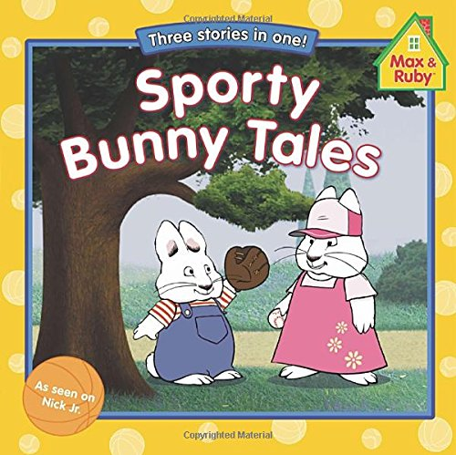 9780448480367: Sporty Bunny Tales (Max and Ruby)