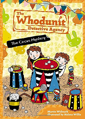 The Circus Mystery #3 The Whodunit Detective: Martin Widmark