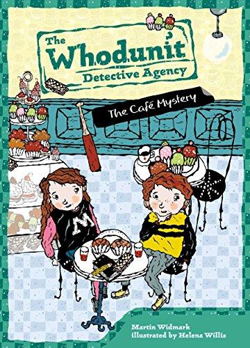 The Cafe Mystery: Martin Widmark ,