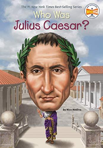 Who Was Julius Caesar: Nico Medina