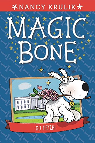 9780448480947: Go Fetch! #5 (Magic Bone)