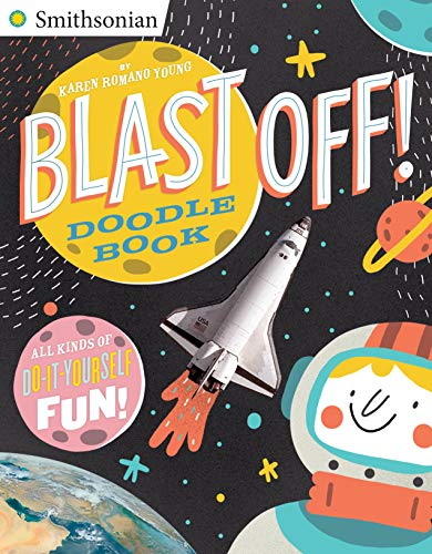 9780448482101: Blast Off! Doodle Book: All Kinds of Do-It-Yourself Fun! (Smithsonian)