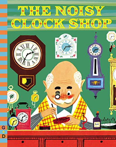 9780448482163: The Noisy Clock Shop (G&D Vintage)