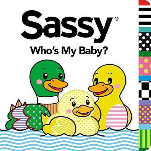 9780448482583: Who's My Baby? (Sassy)
