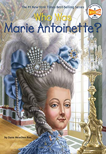 9780448483108: Who Was Marie Antoinette?