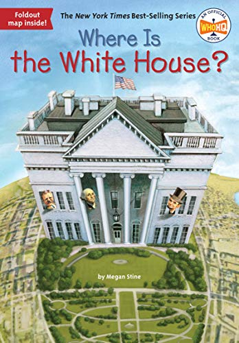 9780448483559: Where Is the White House?