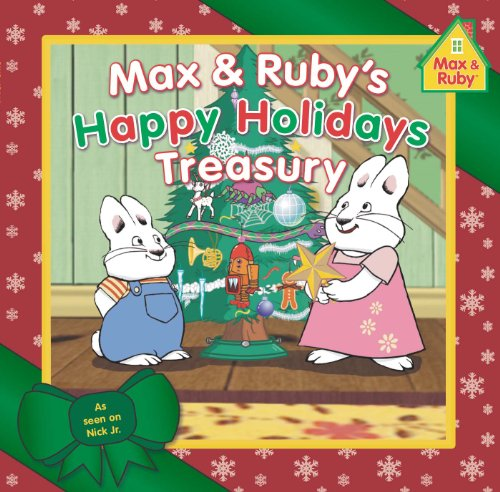 9780448483658: Max & Ruby's Happy Holidays Treasury (Max and Ruby)