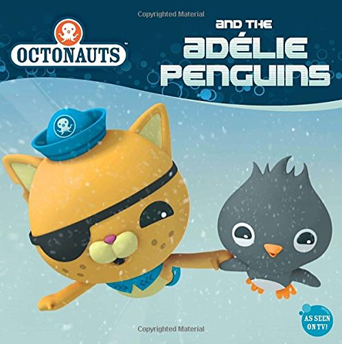 9780448484402: Octonauts and the Adelie Penguins