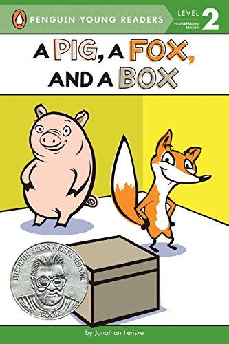 A Pig, a Fox, and a Box: Jonathan Fenske; Bonnie