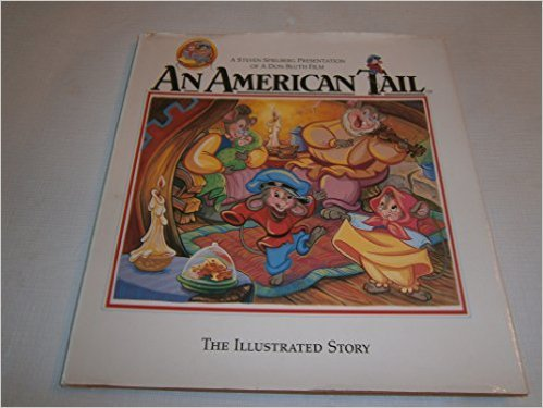 An American Tail, The Illustrated Story, A: Kingsley, Emily Perl,