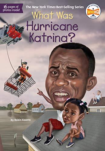 What Was Hurricane Katrina? (Paperback): Robin Michal Koontz,
