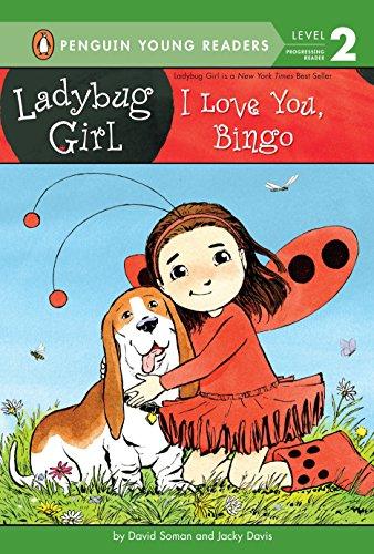 9780448487571: I Love You, Bingo (Ladybug Girl)