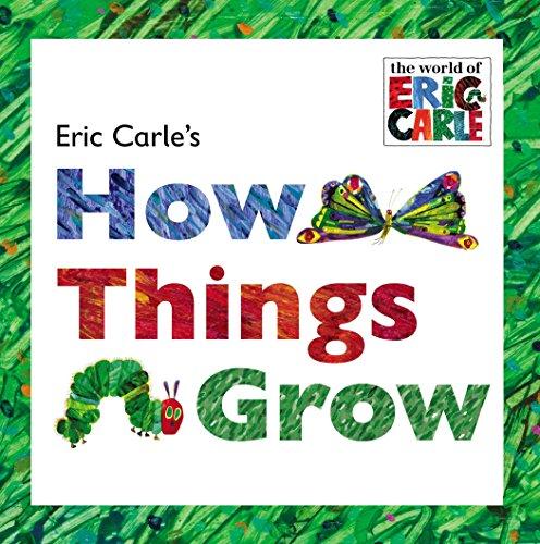 9780448487687: Eric Carle's How Things Grow