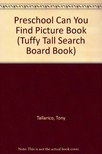9780448488004: Preschool Can You Find Picture Book (Tuffy Tall Search Board Book)