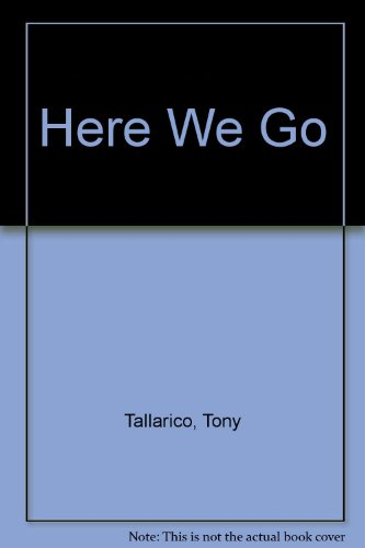 Here We Go (0448488213) by Tony Tallarico