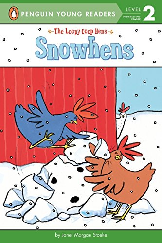 9780448488431: Snow Hens (The Loopy Coop Hens)