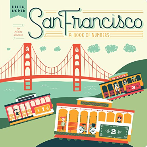 9780448489148: San Francisco: A Book of Numbers (Hello, World)