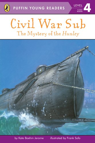 9780448495514: Civil War Sub: The Mystery of the Hunley (Puffin Young Readers, L4)
