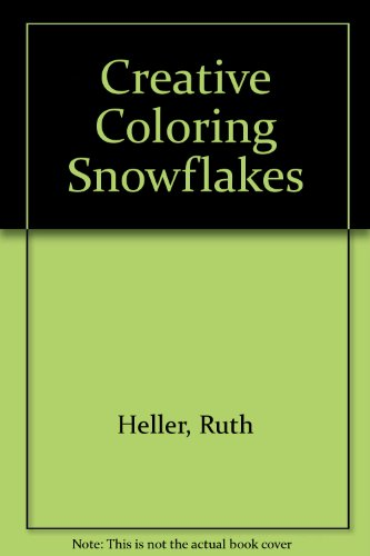 Designs for Coloring: Snowflakes (0448496259) by Heller, Ruth