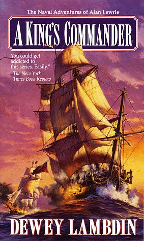 A King's Commander (Alan Lewrie Naval Adventures) (0449000222) by Lambdin, Dewey
