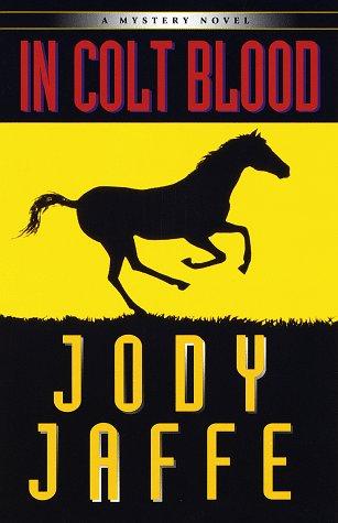 9780449000847: In Colt Blood