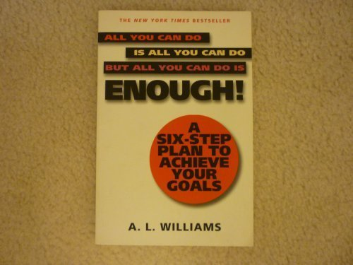 All You Can Do Is All You Can Do But All You Can Do Is Enough!(MM to TR Promotio n): Williams, A.L.