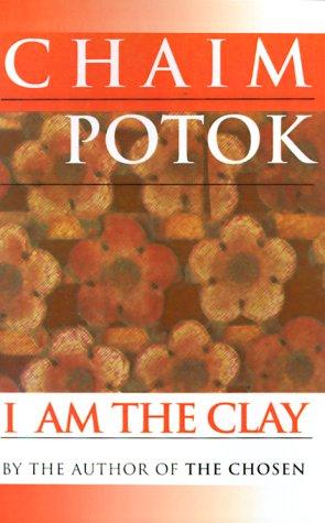 9780449001127: I Am the Clay