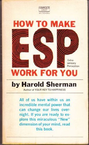9780449001219: How to Make ESP Work for You