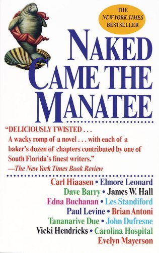 9780449001240: Naked Came the Manatee