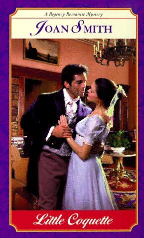 9780449001530: Little Coquette (Regency Romantic Mysteries)