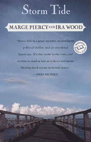 STORM TIDE.: PIERCY, Marge and Ira Wood.